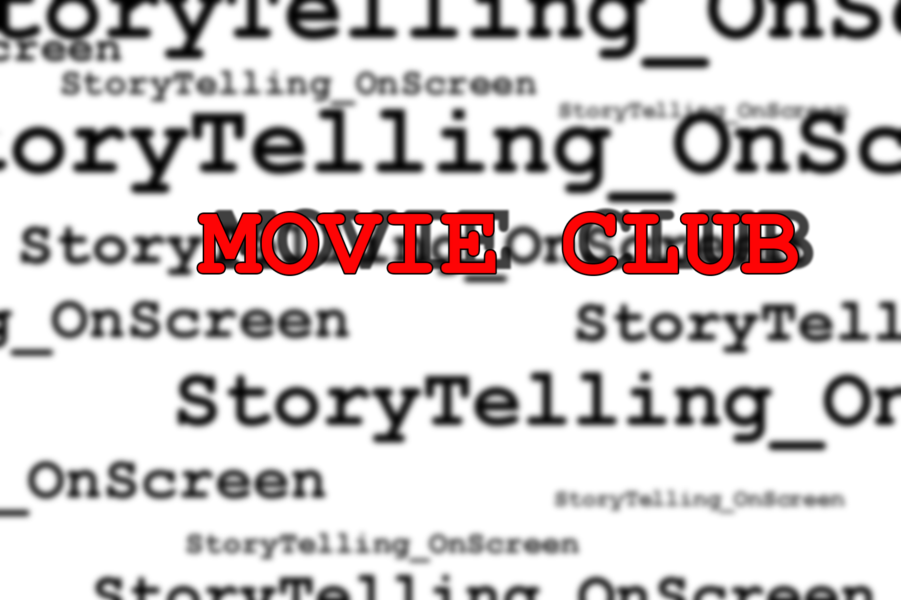 StoryTelling_OnScreen Movie Club